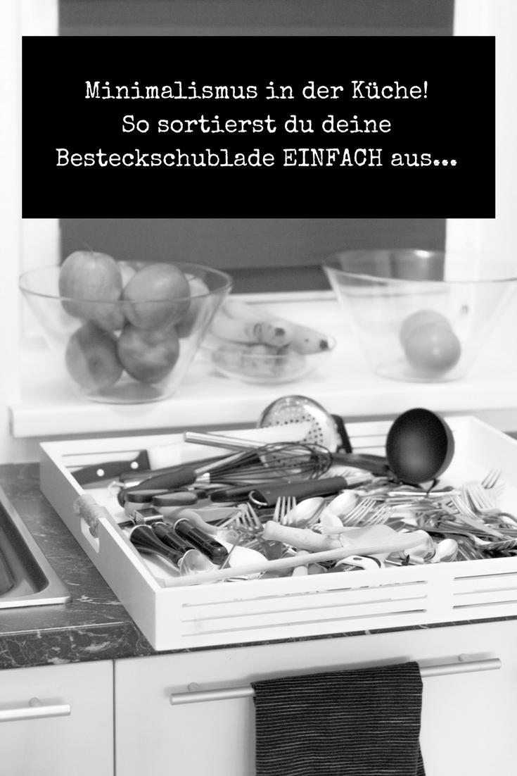 Minimalismus in der Küche – So sortierst du deine Besteckschublade EINFACH aus!