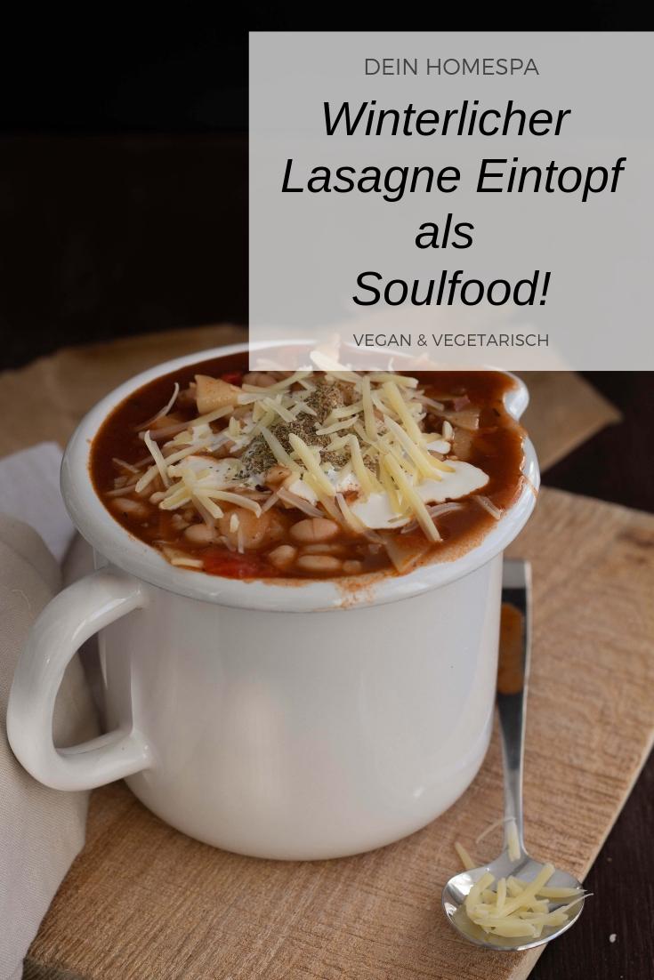 Winterlicher Lasagne Eintopf als Soulfood- Dein Homespa-Food und Wohlfühlblog aus dem Mostviertel