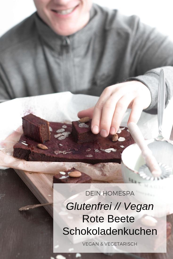 Rote Beete Schokoladekuchen-Glutenfrei- Vegan-Dein Homespa- Food&Wohlfühlblog aus dem Mostviertel